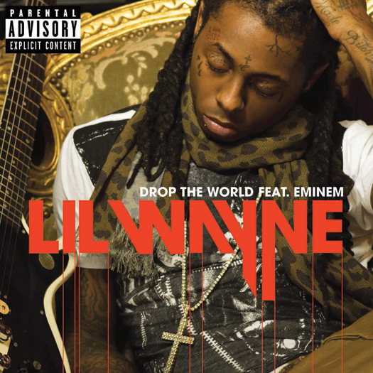 Go Buy Lil Waynes Drop The World Feat Eminem Now On iTunes