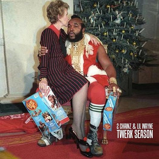 2 Chainz & Lil Wayne - Twerk Season