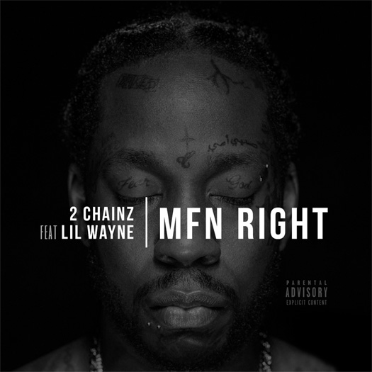2 Chainz - MFN Right F/ Lil Wayne Remix