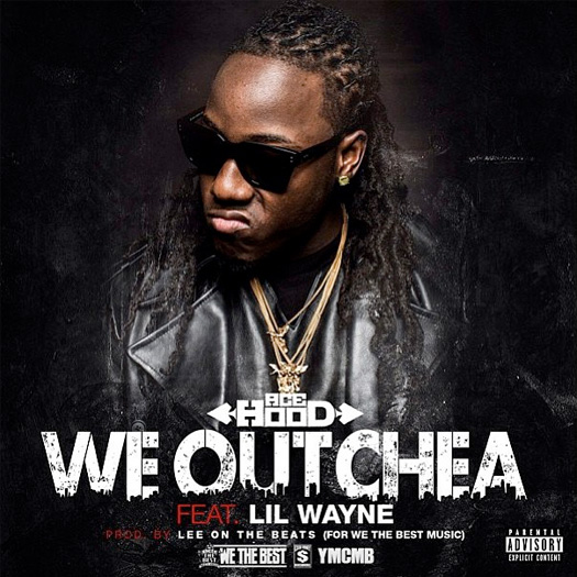 Ace Hood Nós Outchea Feat Lil Wayne
