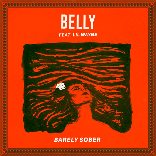 Belly Barely Sober Feat Lil Wayne