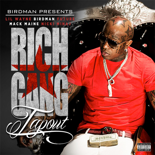 Birdman Tap Out Feat Lil Wayne, Future, Mack Maine & Nicki Minaj