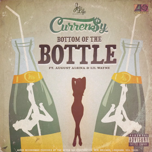 Currensy Bottom Of The Bottle Feat Lil Wayne & August Alsina