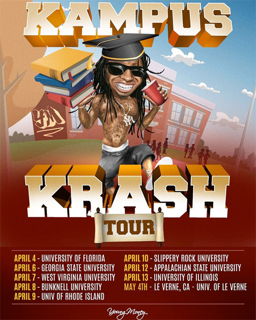View A List Of Dates & Locations For Lil Wayne Kampus Krash Tour
