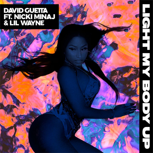 David Guetta Light My Body Up Feat Lil Wayne & Nicki Minaj