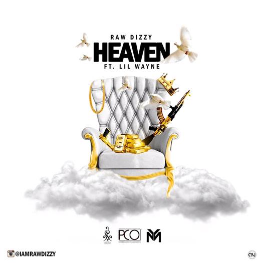 Dizzy Heaven Feat Lil Wayne