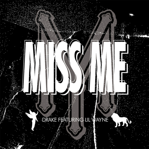 Drake Miss Me Feat Lil Wayne - CDQ