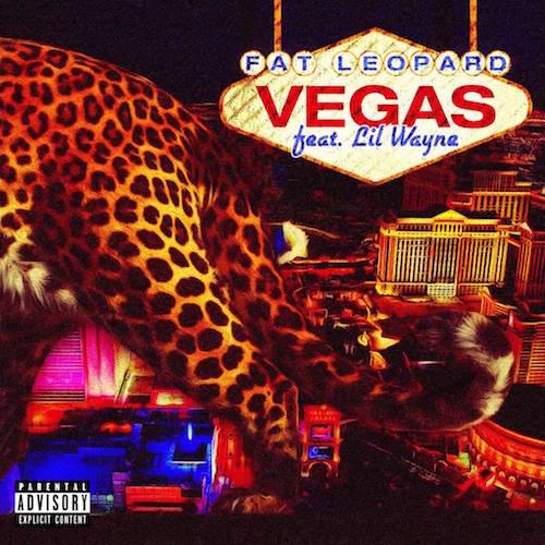 Fat Leopard Vegas Feat Lil Wayne