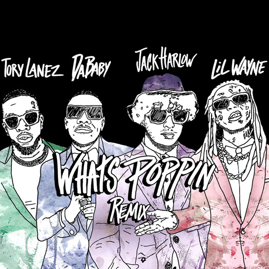 Jack Harlow Whats Poppin Remix Feat Lil Wayne, DaBaby & Tory Lanez