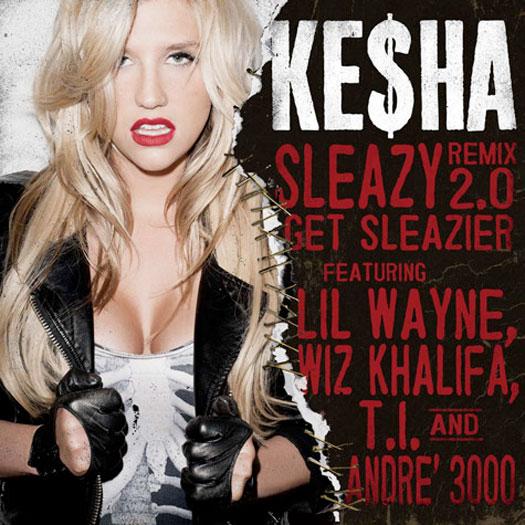 Kesha Sleazy Remix Feat Lil Wayne, Andre 3000, Wiz Khalifa & TI