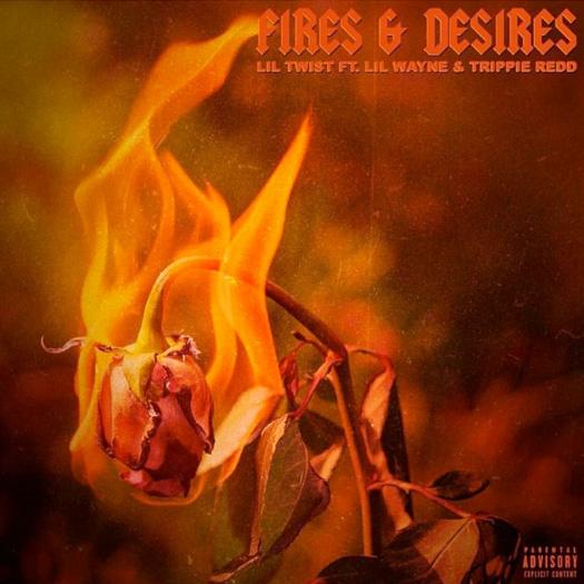 Lil Twist Fires & Desires Feat Lil Wayne & Trippie Redd