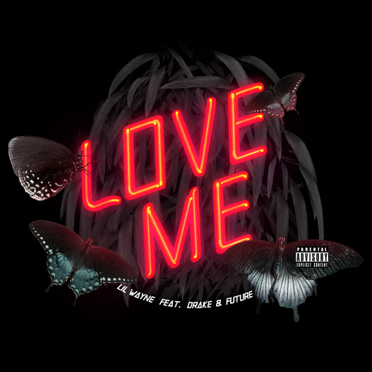 Lil Wayne Bitches Love Me Single Featuring Future & Drake Now On iTunes
