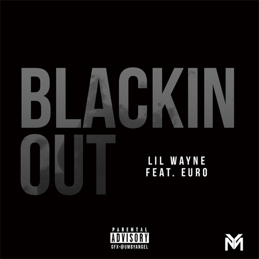 Lil Wayne Blackin Out The Story Of OJ Freestyle Feat Euro