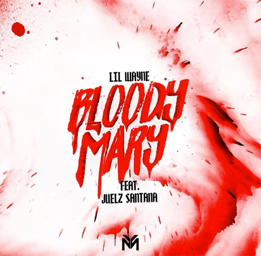Lil Wayne Bloody Mary Feat Juelz Santana