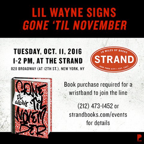 Lil Wayne To Hold A Book Signing For His Gone Til November Memoir In New York