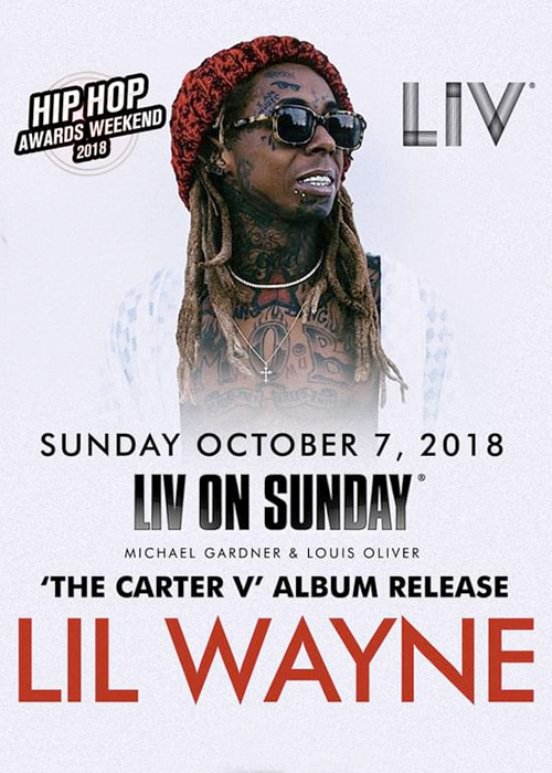 Lil Wayne To Celebrate The Release Of Tha Carter V At LIV In Miami