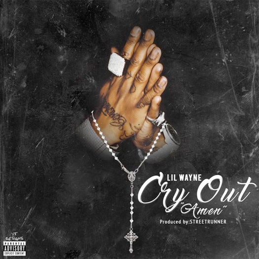 Lil Wayne Cry Out Amen CDQ