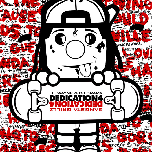 Lil Wayne Dedication 4 Mixtape Cover