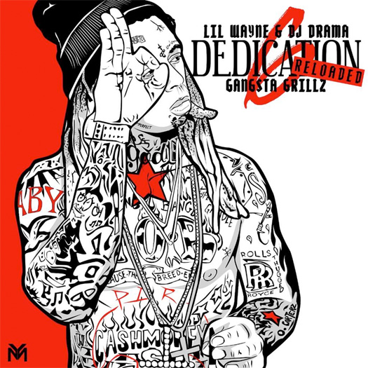 Lil Wayne Reveals The Release Date & Official Tracklisting For Dedication 6 Reloaded Mixtape