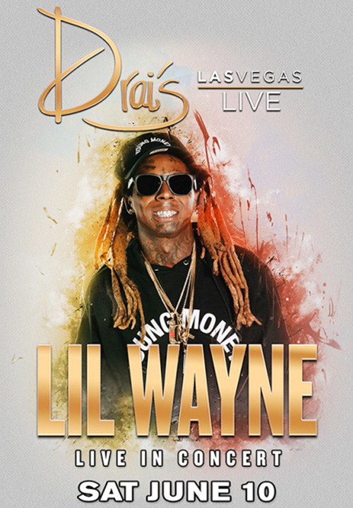 Lil Wayne Will Be At Drais Nightclub In Las Vegas On June 10th