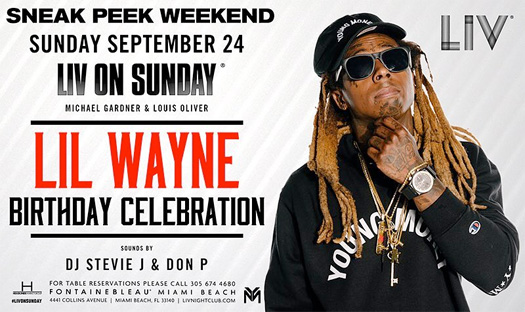 Lil Wayne Is Having An Early Birthday Celebration Party At LIV Nightclub In Miami