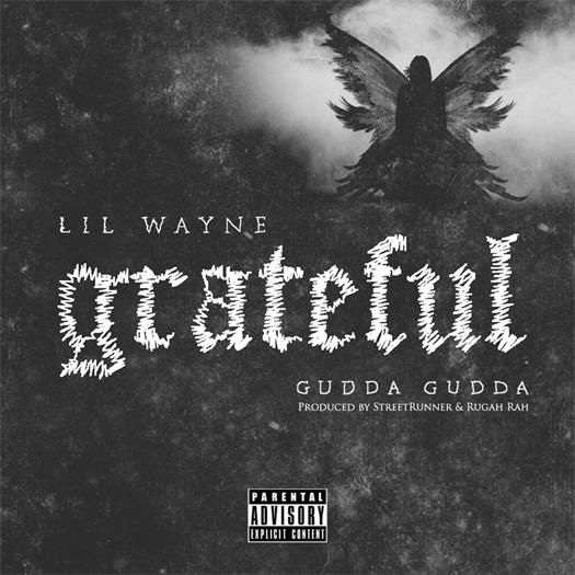 Lil Wayne Grateful Feat Gudda Gudda