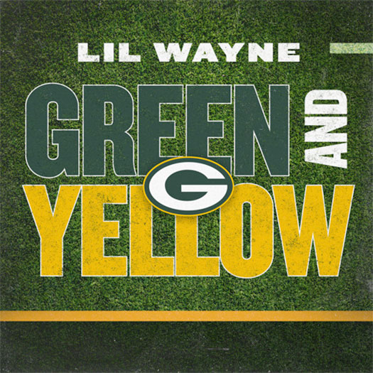 Lil Wayne Releases New Green Bay Packers Theme Song Green And Yellow