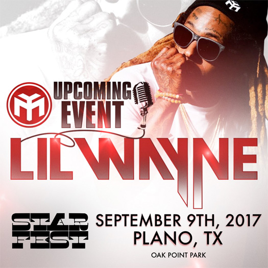 Lil Wayne To Headline The 2017 Starfest Music Festival In Plano