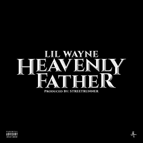Lil Wayne Heavenly Father Mixed & Mastered