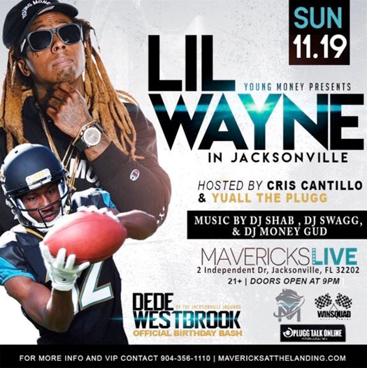 Lil Wayne To Host Dede Westbrook Birthday Bash At Mavericks Live In Jacksonville