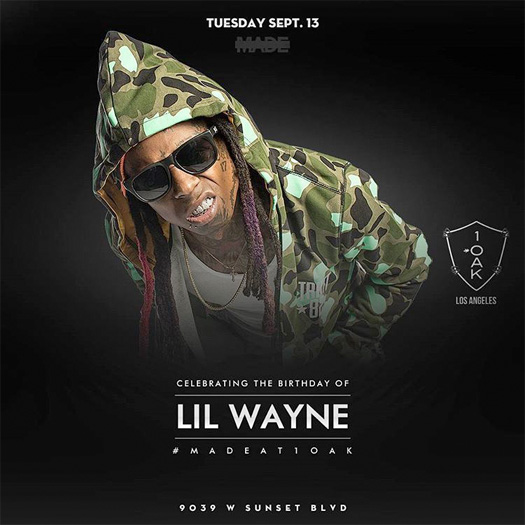Lil Wayne To Host An Early Birthday Party At 1 OAK Nightclub In Los Angeles Tonight