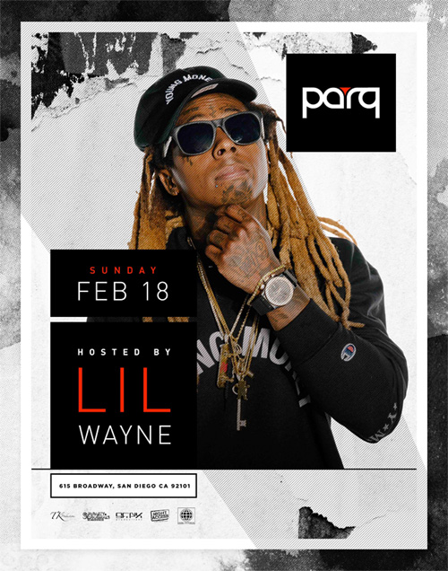 Lil Wayne To Host An Event At Parq Restaurant & Nightclub In San Diego