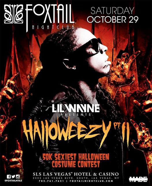 Lil Wayne To Host A Halloweezy Part 2 & Sexy Halloween Costume Contest At Foxtail Nightclub In Las Vegas
