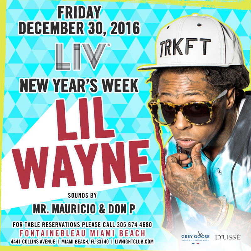 Lil Wayne To Host A New Year's Weekend Party At LIV Nightclub In Miami