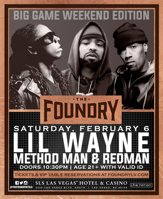 Lil Wayne To Host A Party With Method Man & Redman At The Foundry In Celebration Of The Big Game Weekend