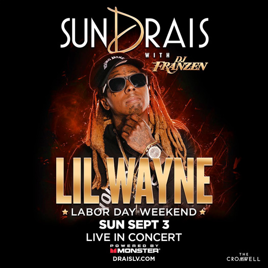 Lil Wayne To Host & Perform Live At Drais Nightclub In Las Vegas For The 6th Time This Year
