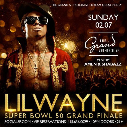 Lil Wayne To Host A Super Bowl 50 After Party At The Grand Nightclub In San Francisco