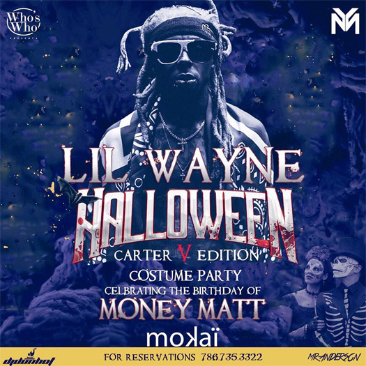 Lil Wayne To Host A Tha Carter V Edition Halloween Costume Party At Mokai Lounge
