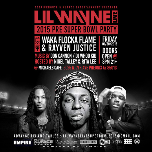 Lil Wayne Is Hosting A Pre Super Bowl Party At Michaels Cafe In Arizona With Waka Flocka Flame
