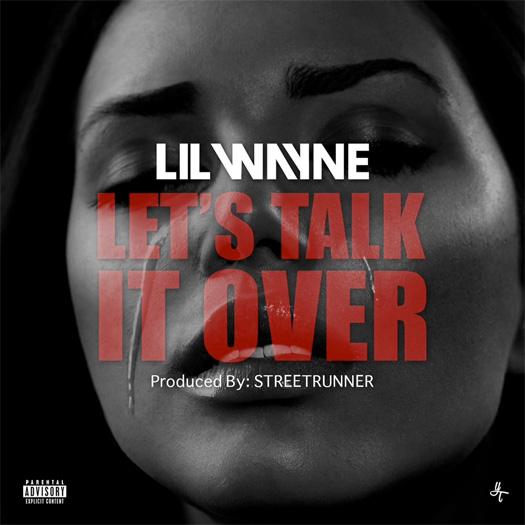 Lil Wayne Lets Talk It Over CDQ