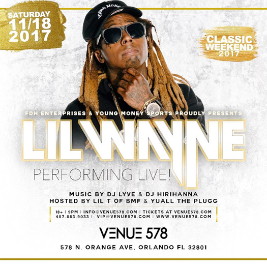 Lil Wayne To Put On A Live Show At Venue 578 In Orlando Florida