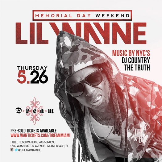 Lil Wayne To Kick Off Memorial Day Weekend At Dream Nightclub In Miami