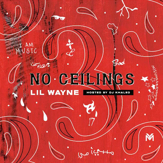 Lil Wayne No Ceilings 3 Mixtape - Side A