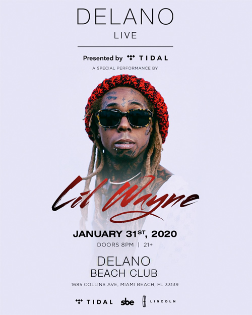 Lil Wayne To Perform Live At Delano Beach Club During Big Game Weekend