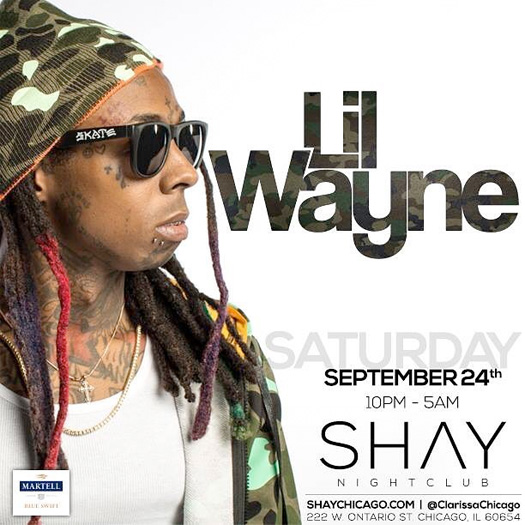 Lil Wayne To Perform Live At Shay Nightclub In Chicago Illinois