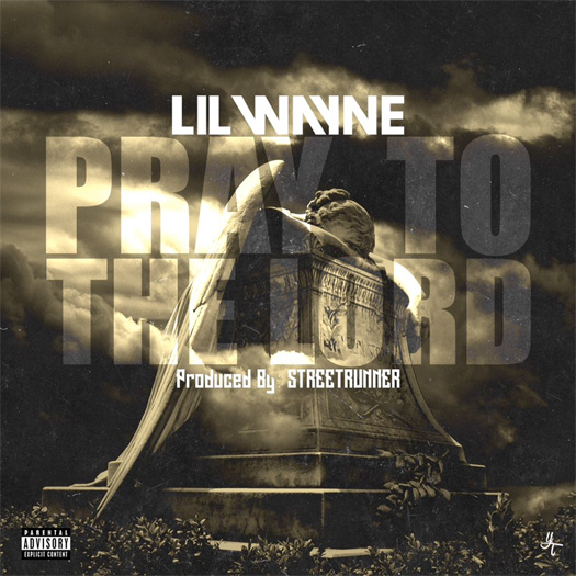 Lil Wayne Pray To The Lord CDQ