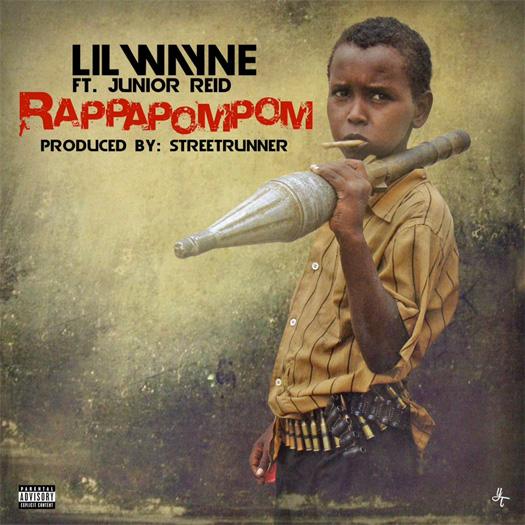 Lil Wayne RappaPomPom Feat Junior Reid CDQ