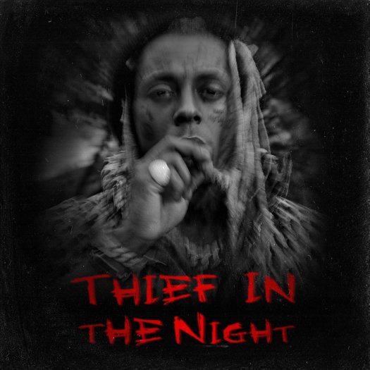 Lil Wayne Releases A 6 Song EP Called Thief In The Night