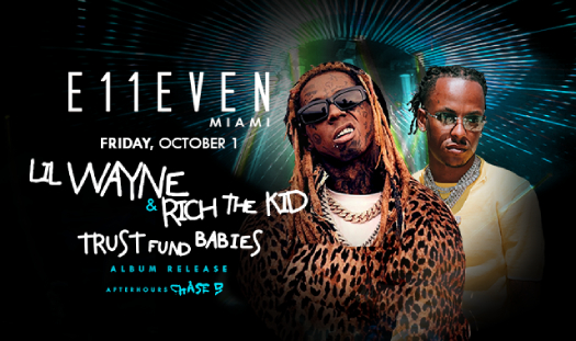 Lil Wayne & Rich The Kid To Host A Trust Fund Babies Album Release Party Tomorrow