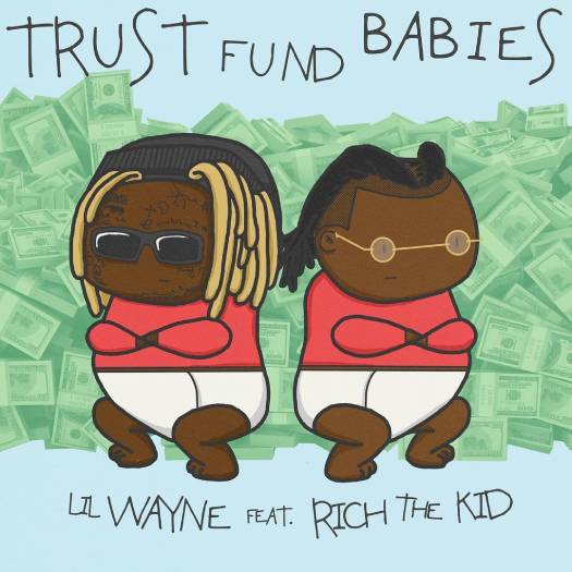 Lil Wayne & Rich The Kid Trust Fund Babies Collab Album Will Be Released Next Week